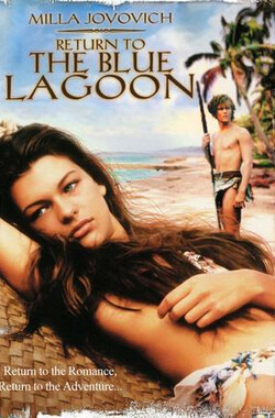 重回蓝色珊瑚礁 Return to the Blue Lagoon (1991)