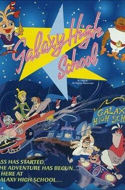 Galaxy High School (1986)