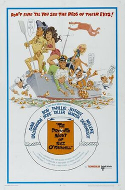乌龙英雄乌龙福 The Private Navy of Sgt. O'Farrell (1968)