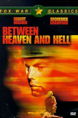 太平洋生死战 Between Heaven and Hell (1956)