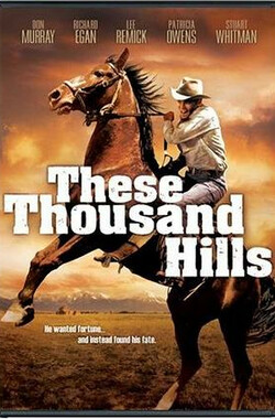 万水千山 These Thousand Hills (1959)