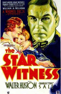 明星证人 The Star Witness (1931)