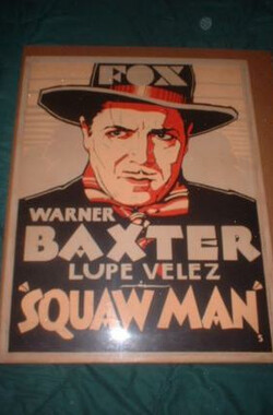 红妻白夫 The Squaw Man (1931)