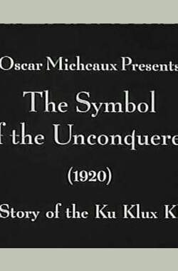The Symbol of the Unconquered (1920)