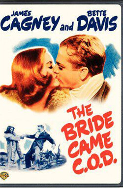 绑架新娘 The Bride Came C.O.D. (1941)
