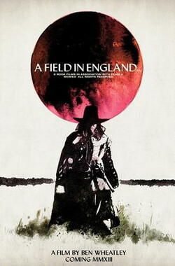 腐国恶土 A Field in England (2013)