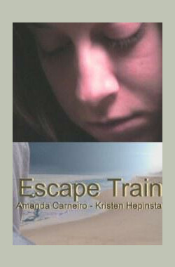 Escape Train (2009)