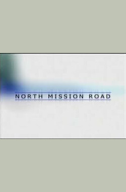 North Mission Road (2003)