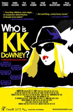 Who Is KK Downey? (2008)
