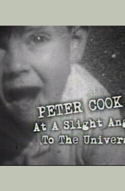 Peter Cook – At a Slight Angle To the Universe (2002)