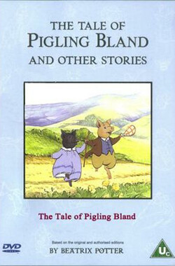 The Tale of Pigling Bland (1994)