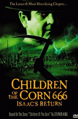 玉米田的小孩6 Children of the Corn 666: Isaac's Return (1999)