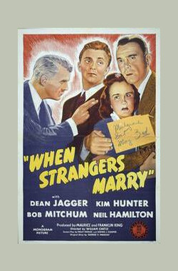 陌生人的婚礼 When Strangers Marry (1946)