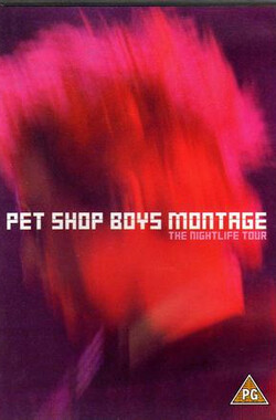Pet Shop Boys Montage: The Nightlife Tour (2001)