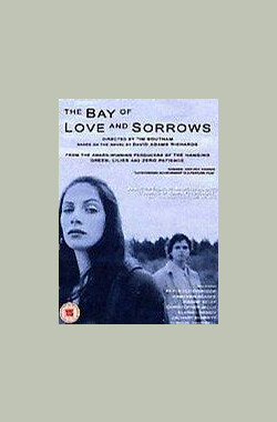 爱恨湾 The Bay of Love and Sorrows (2003)
