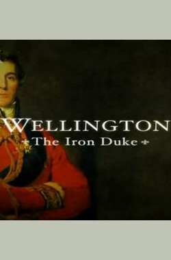 Wellington: The Iron Duke (2002)