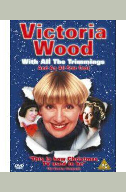 维多利亚伍德什锦 Victoria Wood with All the Trimmings (2000)