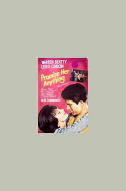 Promise Her Anything (1965)