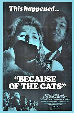 凶猫 Because of the Cats (1973)