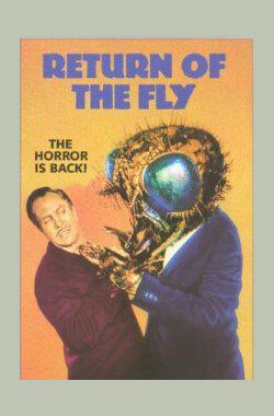 变蝇人回归 Return of the Fly (1959)