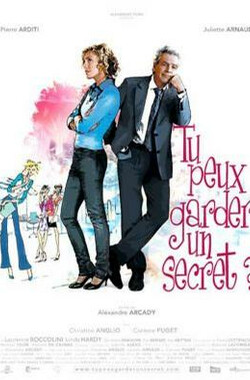 tu peux garder un secret? (2008)