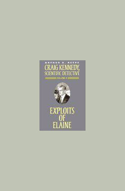 伊莲的故事 The Exploits of Elaine (1914)