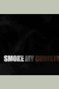 圣诞节香烟 Smoke my Christmas (2010)