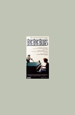 Bye Bye Blues (1989)