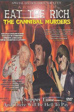 Eat the Rich: The Cannibal Murders