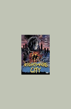 噩梦城市 Nightmare City (1980)