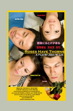 Roses Have Thorns (2008)