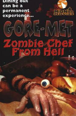 Gore-met, Zombie Chef From Hell