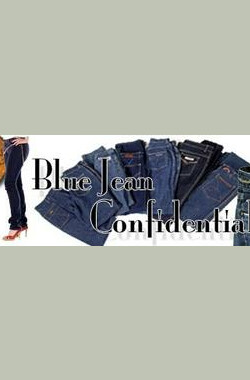 牛仔裤流行史 Blue Jean Confidential (2008)