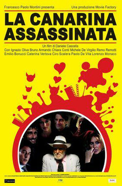 La canarina assassinata (2008)