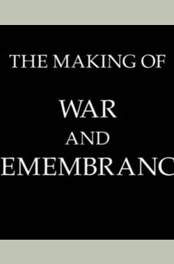 The Making of 'War & Remembrance' (2004)