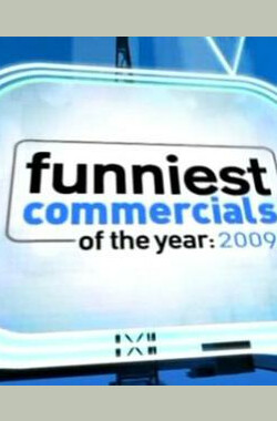 Funniest Commercials of the Year: 2009 (2009)