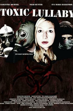 Toxic Lullaby (2010)