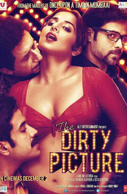 污点艳情史 The Dirty Picture (2011)