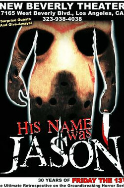 十三号星期五系列30周年访谈 His Name Was Jason: 30 Years of Friday the 13th (2009)