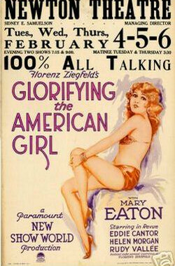伟大的美国女孩 Glorifying the American Girl (1929)