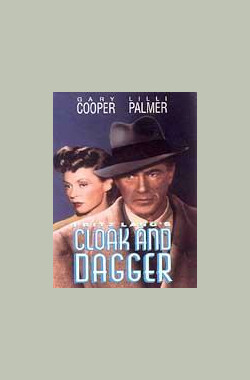斗篷与匕首 Cloak and Dagger (1950)