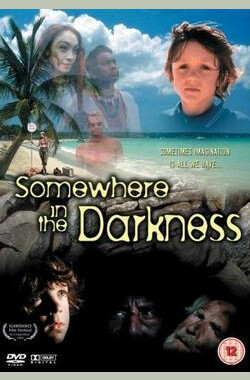 Somewhere in the Darkness (1998)