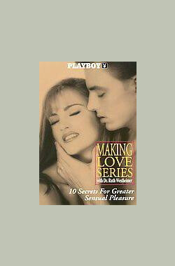 Playboy: Making Love Series Volume 3 - 10 Secrets for Greate (1996)