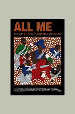 All Me: The Life and Times of Winfred Rembert (2012)
