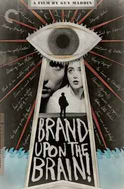 心灵烙码 Brand Upon the Brain! (2006)