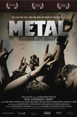 重金属之旅 Metal: A Headbanger's Journey (2005)