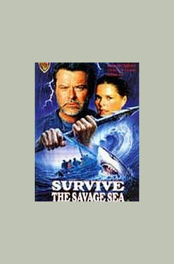 怒海余生 Survive the Savage Sea (TV) (1992)
