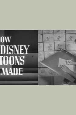 迪士尼卡通是如何制作的 How Walt Disney Cartoons Are Made