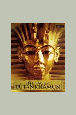 图坦卡蒙的面具 The Face of Tutankhamun (1992)