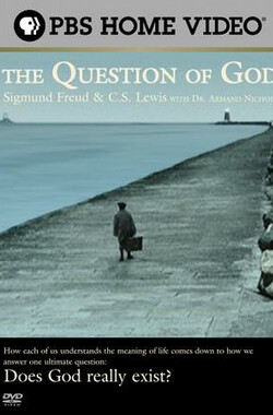 上帝之问 The Question of God: Sigmund Freud & C.S. Lewis (2004)